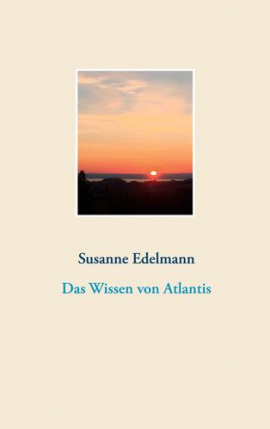 Das Wissen von Atlantis