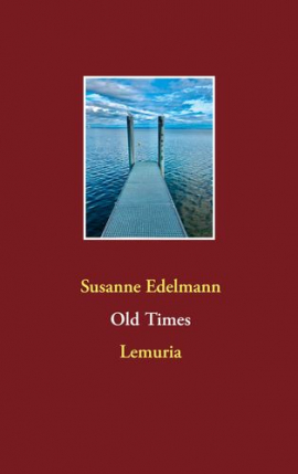 Old Times: Lemuria