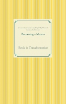 Becoming a Master Book 1: Transformation