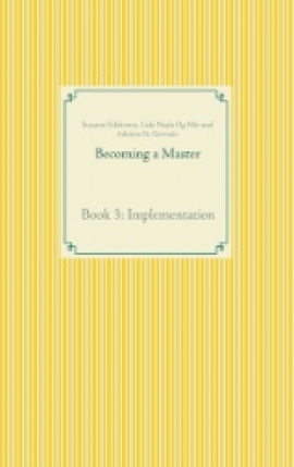 Becoming a Master Book 3: Implementation