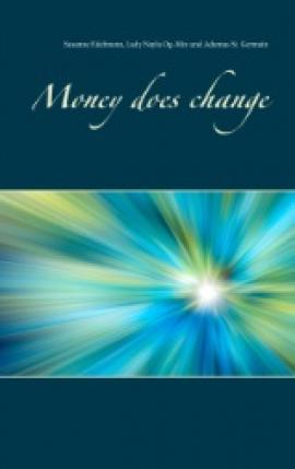 Money does change