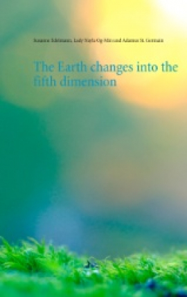 The Earth changes into the fifth dimension