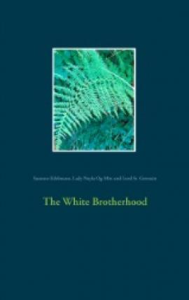 The white brotherhood