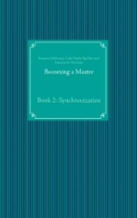 Becoming a Master Book 2: Synchronization