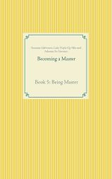 Taschenbuch Becoming a Master Book 5: Being Master